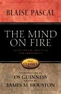 The Mind on Fire: Faith for the Skeptical and Indifferent (Classics of Faith and Devotion)