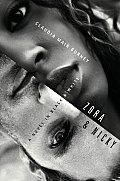 Zora & Nicky A Novel in Black & White