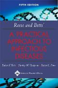Reese & Betts a Practical Approach to Infectious Diseases