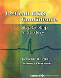 12-Lead EKG Confidence: Step-By-Step to Mastery