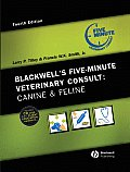 Blackwells Five Minute Veterinary Consult Canine & Feline 4th Edition