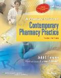 A Practical Guide to Contemporary Pharmacy Practice [With CDROM]