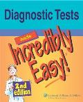 Diagnostic Tests Made Incredibly Easy 2nd Edition
