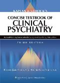 Kaplan & Sadocks Concise Textbook Of Clinical Psychiatry
