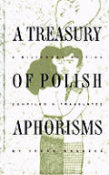 Treasury Of Polish Aphorisms A Bilingual