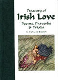 Treasury of Irish Love Poems Proverbs & Triads in Irish & English