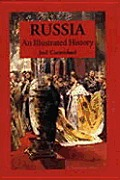 Russia An Illustrated History