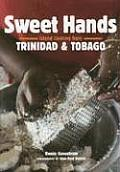 Sweet Hands Island Cooking from Trinidad & Tobago