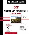 Ocp Oracle9i DBA Fundamentals II Study Guide With CDROM