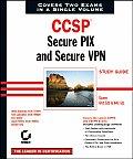 Ccsp Secure Pix & Secure Vpn Study Guide