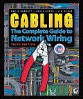 Cabling The Complete Guide To Network Wiri 3rd Edition