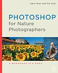 Photoshop for Nature Photographers A Workshop in a Book