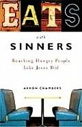Eats with Sinners Reaching Hungry People Like Jesus Did