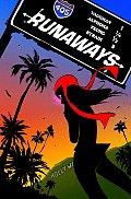 Runaways Volume 2 13 thru 18 Parental Guidance