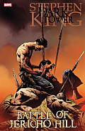 Dark Tower Beginnings 05 The Battle of Jericho Hill