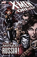X Men Forever Volume 3 Come To Mother Russia