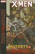 X Men Curse of the Mutants Mutants vs Vampires