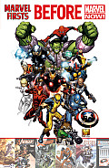 Marvel Firsts Before Marvel Now