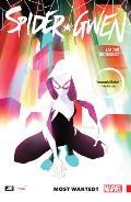 Spider Gwen Volume 1 Most Wanted