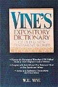Vines Expository Dictionary Of Old & New Testa