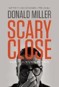 Scary Close Dropping the Act & Finding True Intimacy