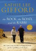 Rock the Road & the Rabbi My Journey Into the Heart of Scriptural Faith & the Land Where It All Began