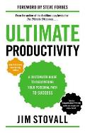Ultimate Productivity A Customized Guide to Discovering Your Personal Path to Success
