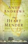 Heart Mender A Story of Second Chances