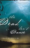 Dead Dont Dance A Novel Of Awakening