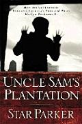 Uncle Sams Plantation How Big Government