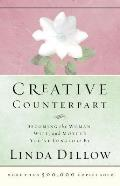 Creative Counterpart Becoming the Woman Wife & Mother Youbve Longed to Be