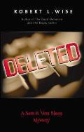 Deleted!: A Sam and Vera Sloan Mystery