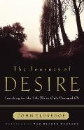 Journey Of Desire Searching For The Life