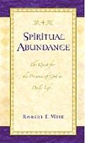 Spiritual Abundance The Quest For The