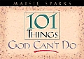 101 Things God Can't Do