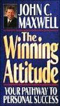 Winning Attitude Your Pathway to Personal Success