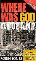 Where Was God At 902 Am Miraculous Stori