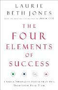 Four Elements of Success A Simple Personality Profile That Will Transform Your Team
