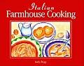 Italian Farmhouse Cooking