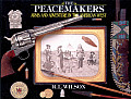 Peacemakers Arms & Adventure in the American West