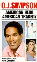 O J Simpson American Hero American Tragedy