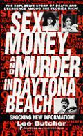 Sex Money & Murder In Daytona Beach