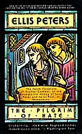 The Pilgrim of Hate: The Tenth Chronicle of Brother Cadfael