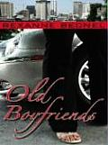 Old Boyfriends (Large Print) (Thorndike Americana)
