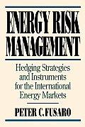 Energy Risk Management Hedging Strateg