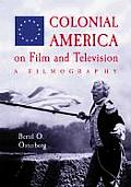 Colonial America on Film & Television A Filmography