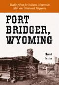 Fort Bridger Wyoming Trading Post For