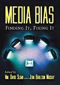 Media Bias: Finding It, Fixing It