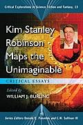 Kim Stanley Robinson Maps The Unimaginab