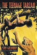 The Teenage Tarzan: A Literary Analysis of Edgar Rice Burroughs' Jungle Tales of Tarzan